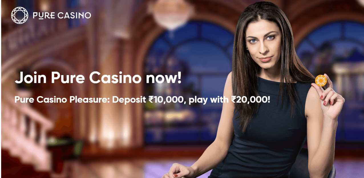 Pure casinos-The Desi Casino of India